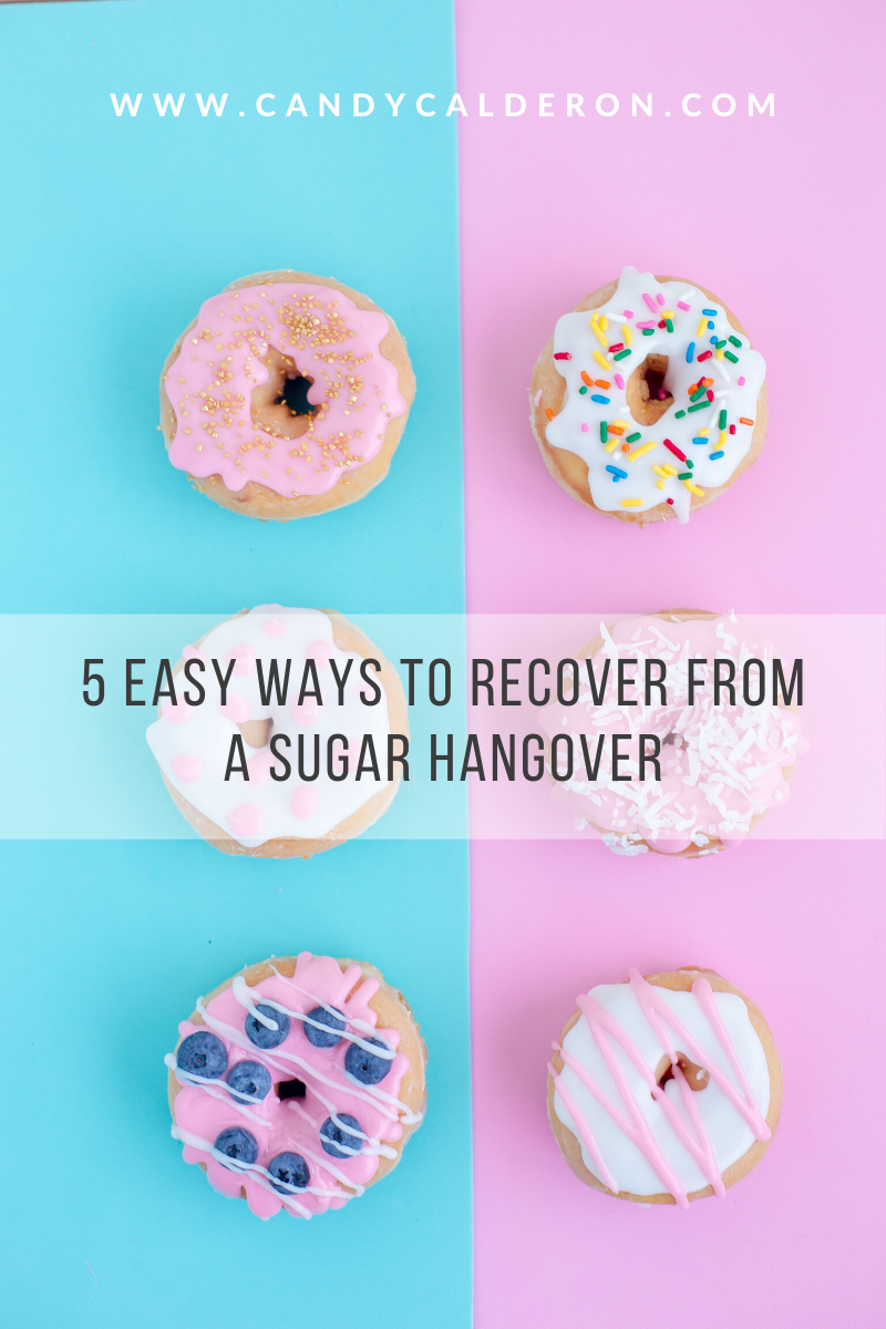 Need some help recovering after overdoing it with sugar? I got you! Here are my 5 favorites (easy) tips to help you recover!