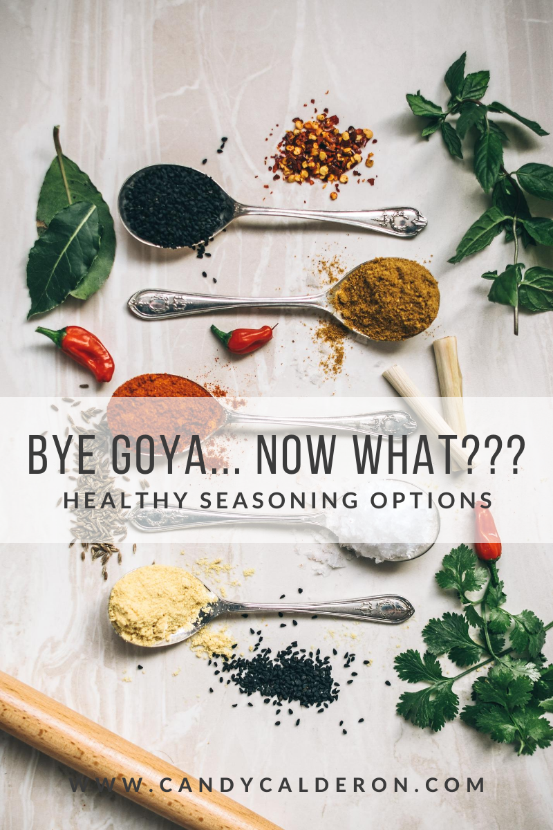 If you said #ByeGoya and are looking for healthy seasoning options, I GOT YOU! Here I'm sharing 5 to get you started.